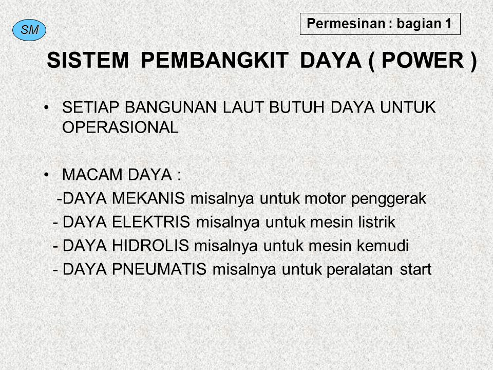 SISTEM PEMBANGKIT DAYA ( POWER )