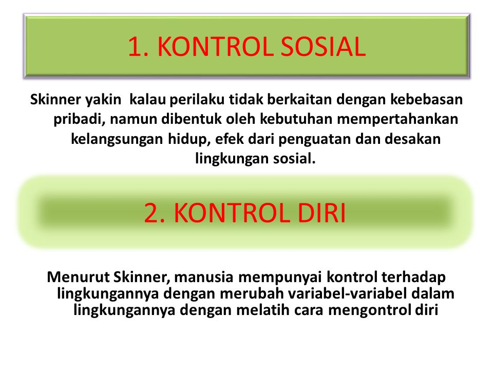1. KONTROL SOSIAL 2. KONTROL DIRI