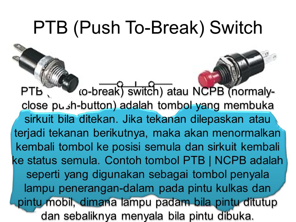 PTB (Push To-Break) Switch
