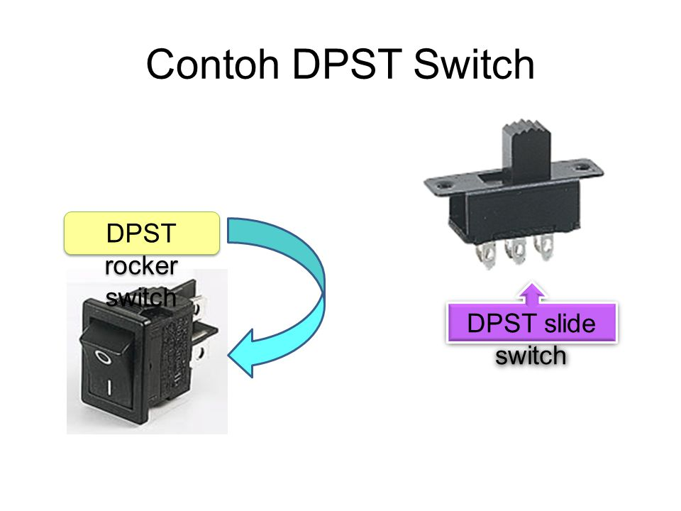 Contoh DPST Switch DPST rocker switch DPST slide switch