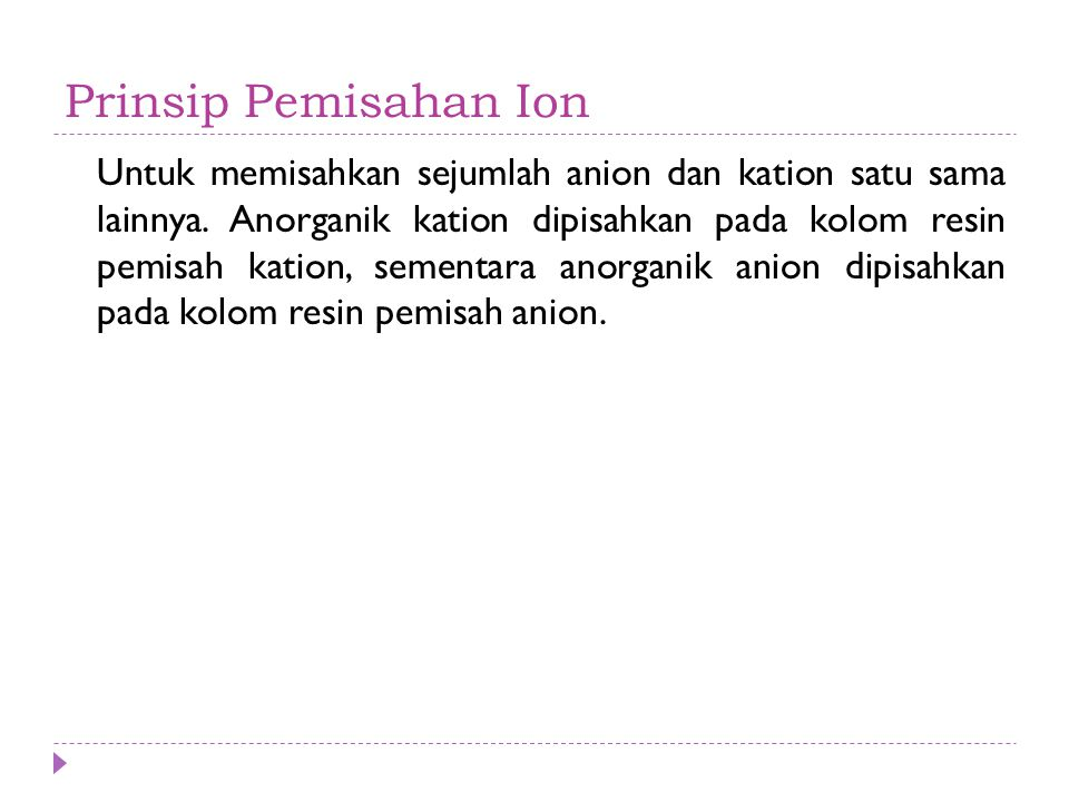 Prinsip Pemisahan Ion