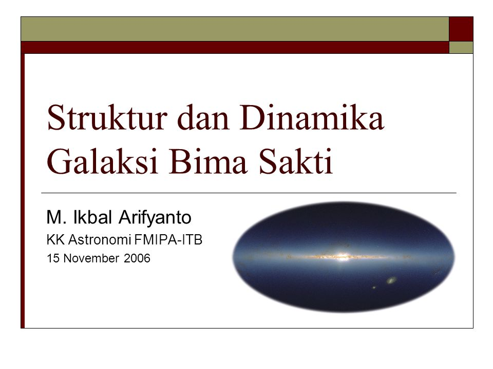 Struktur dan Dinamika Galaksi Bima Sakti
