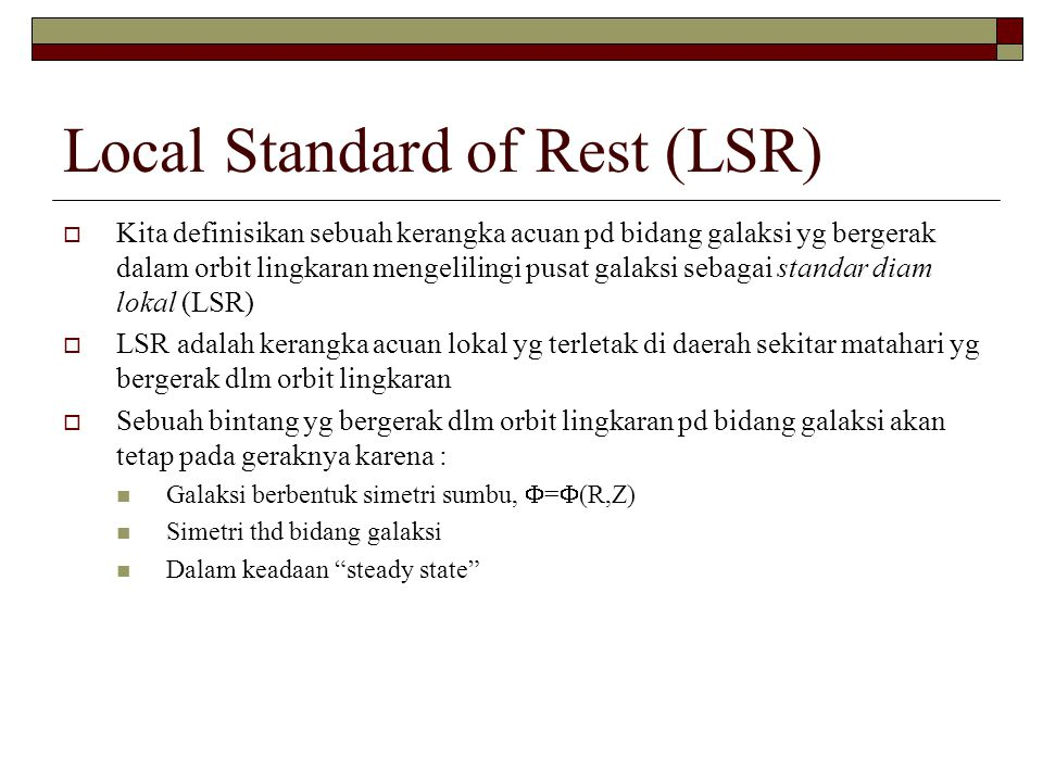 Local Standard of Rest (LSR)