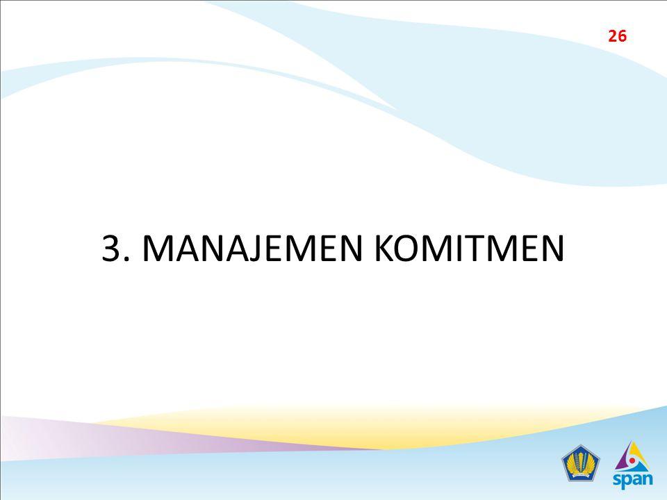 3. MANAJEMEN KOMITMEN