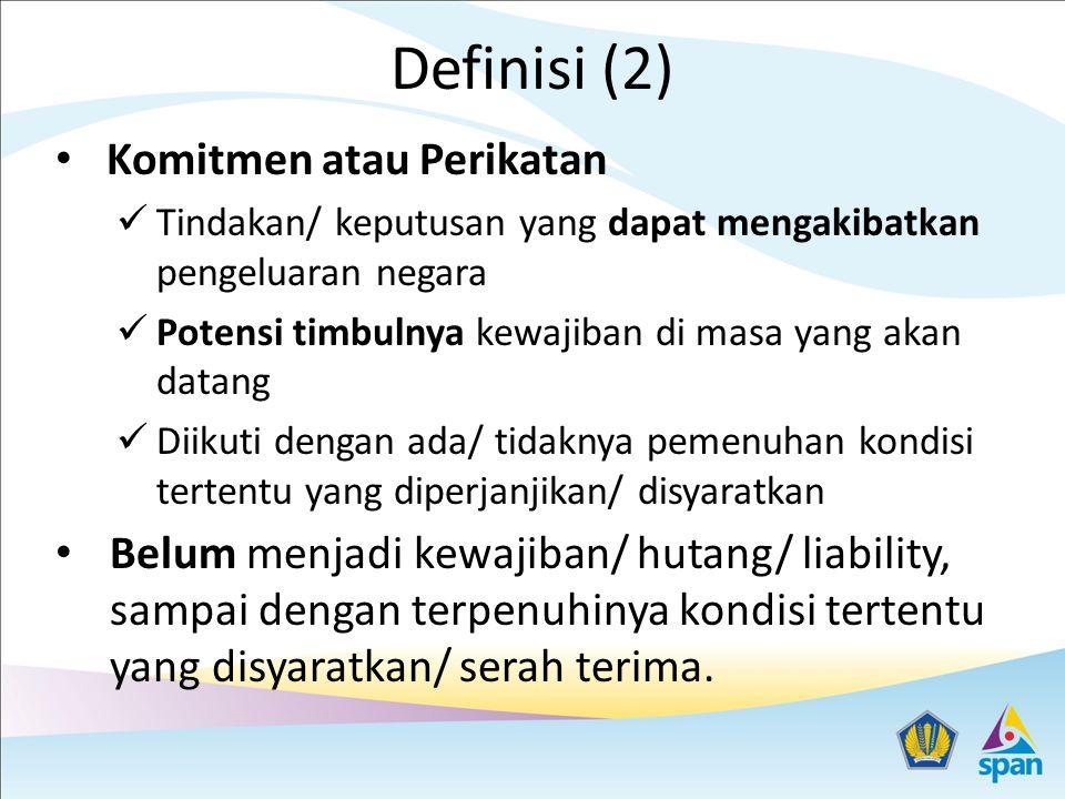 Definisi (2) Komitmen atau Perikatan