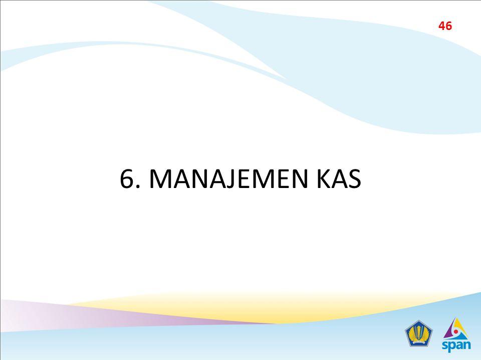 6. MANAJEMEN KAS