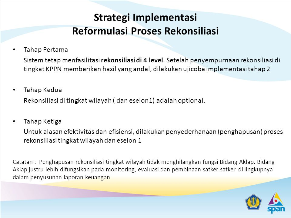 Strategi Implementasi Reformulasi Proses Rekonsiliasi