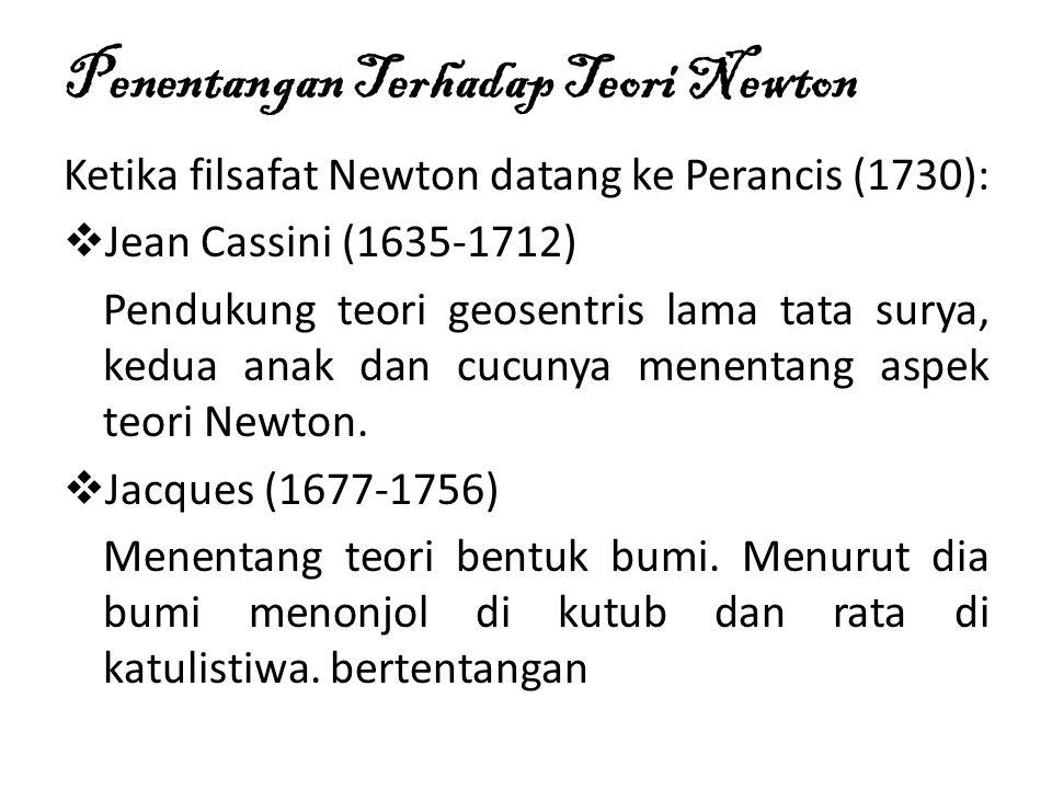 Penentangan Terhadap Teori Newton