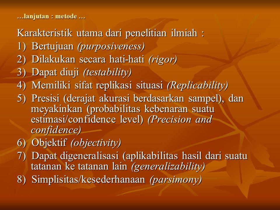 Karakteristik utama dari penelitian ilmiah :