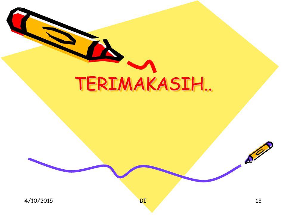 TERIMAKASIH.. 4/10/2017 BI