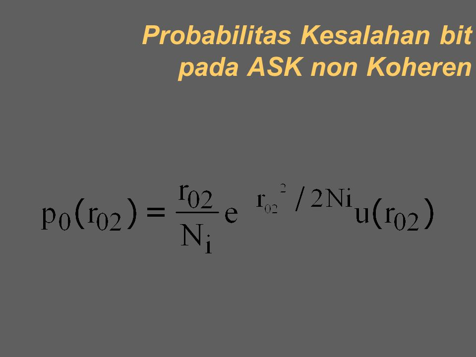 Probabilitas Kesalahan bit pada ASK non Koheren