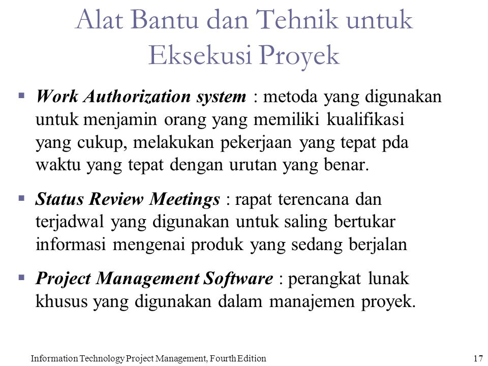 Alat Bantu dan Tehnik untuk Eksekusi Proyek