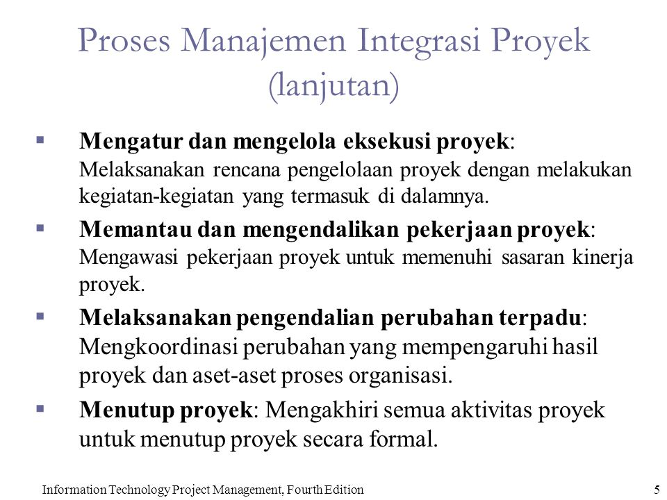 Proses Manajemen Integrasi Proyek (lanjutan)