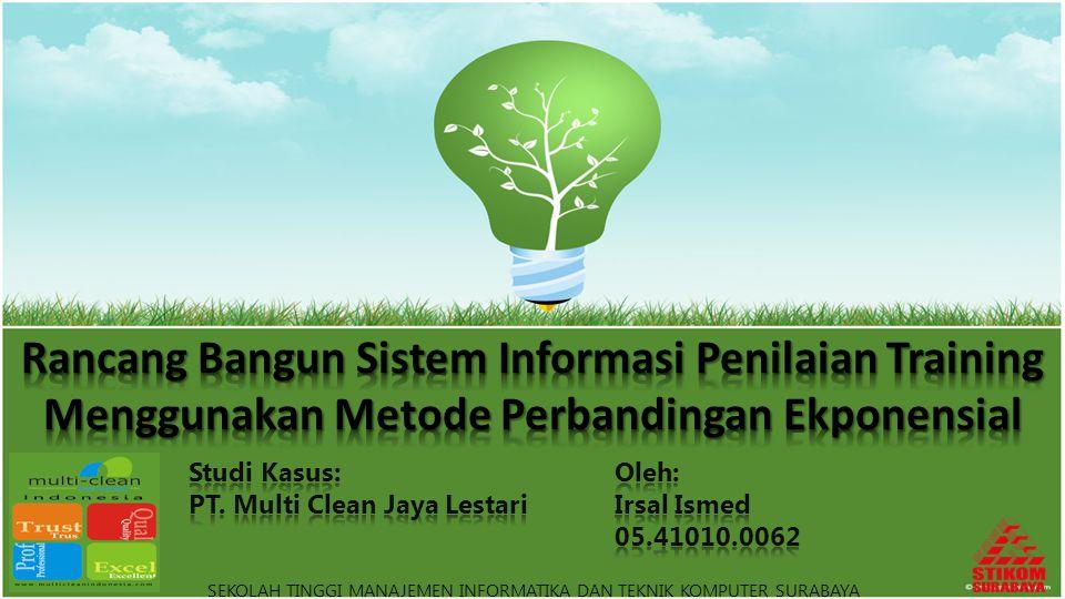 Rancang Bangun Sistem Informasi Penilaian Training Menggunakan Metode Perbandingan Ekponensial
