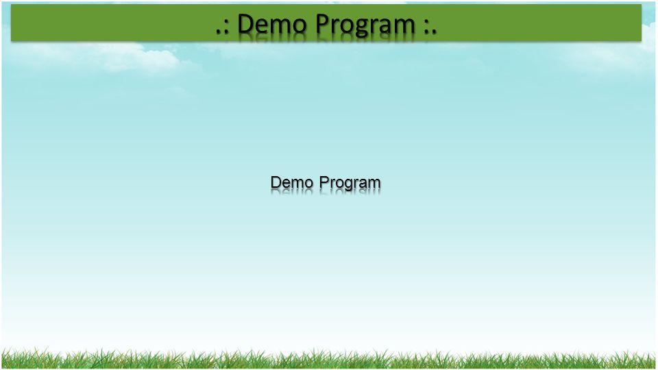 .: Demo Program :. Demo Program