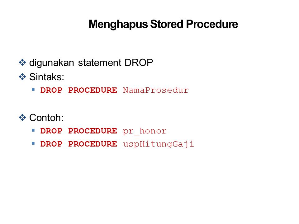 Menghapus Stored Procedure