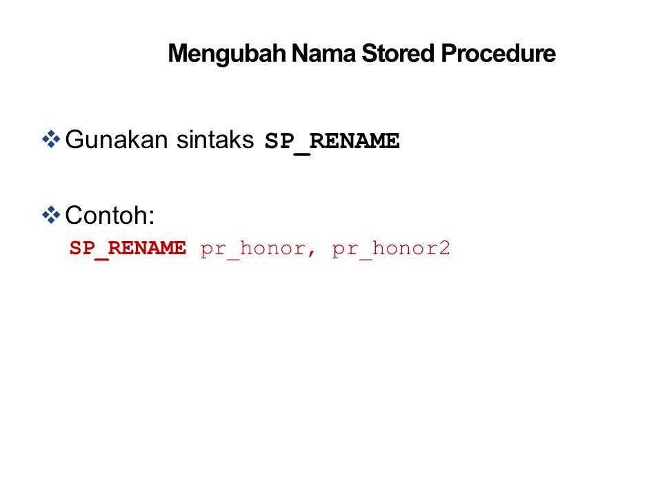 Mengubah Nama Stored Procedure