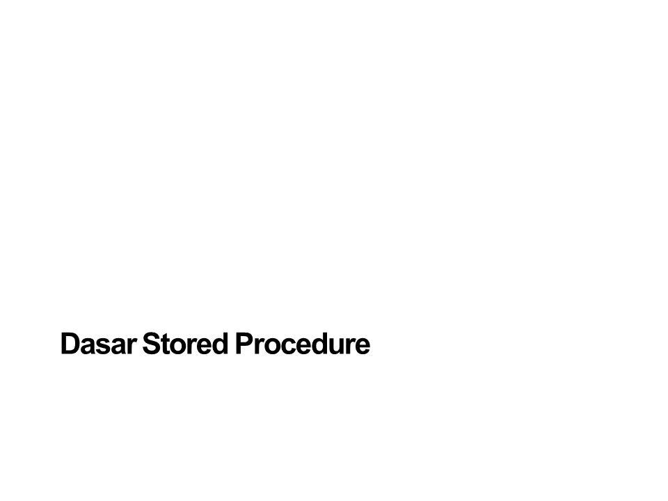 Dasar Stored Procedure