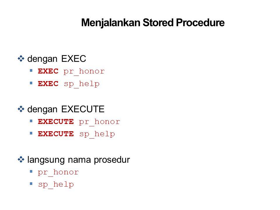 Menjalankan Stored Procedure
