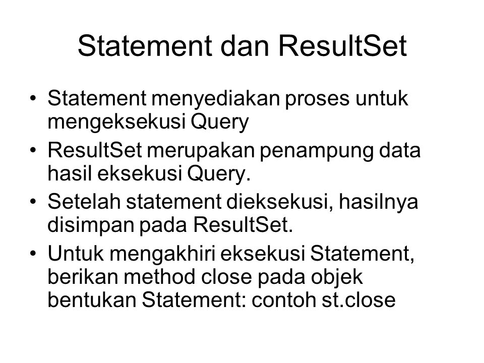 Statement dan ResultSet
