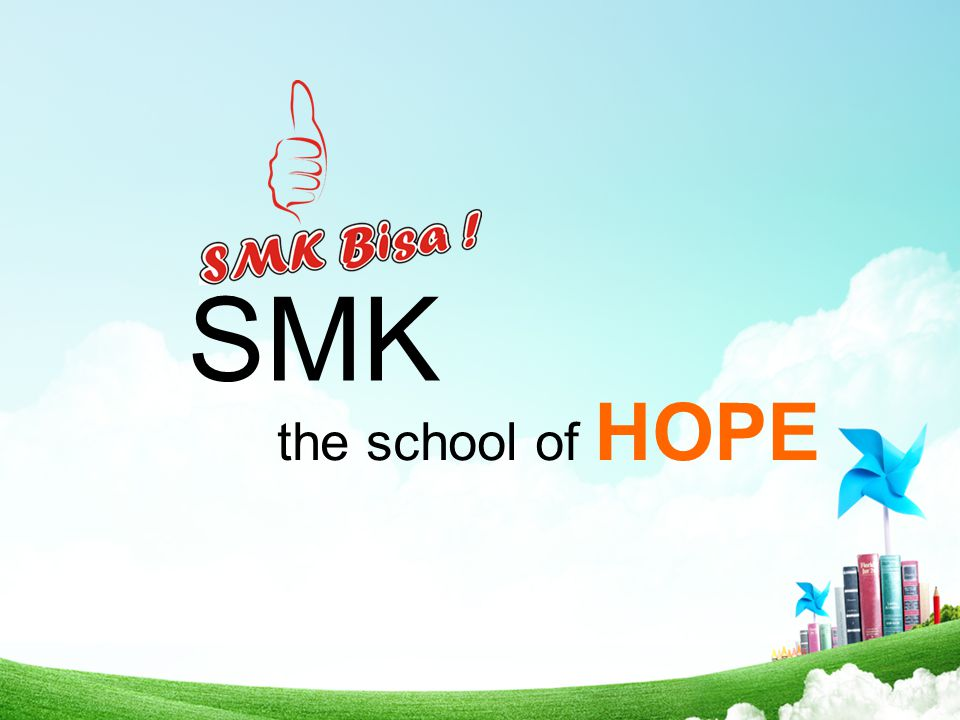 SMK the school of HOPE