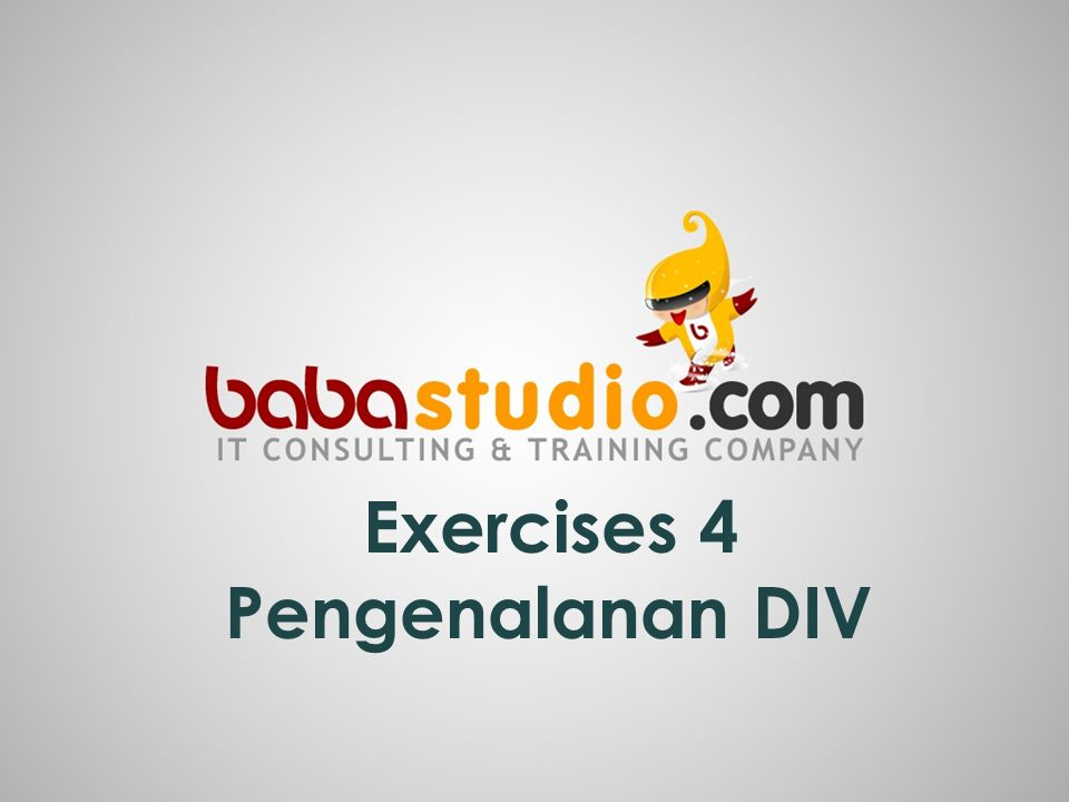 Exercises 4 Pengenalanan DIV
