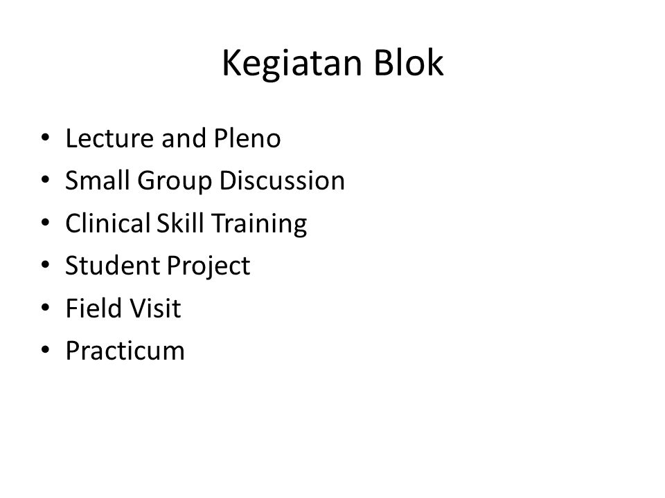 Kegiatan Blok Lecture and Pleno Small Group Discussion