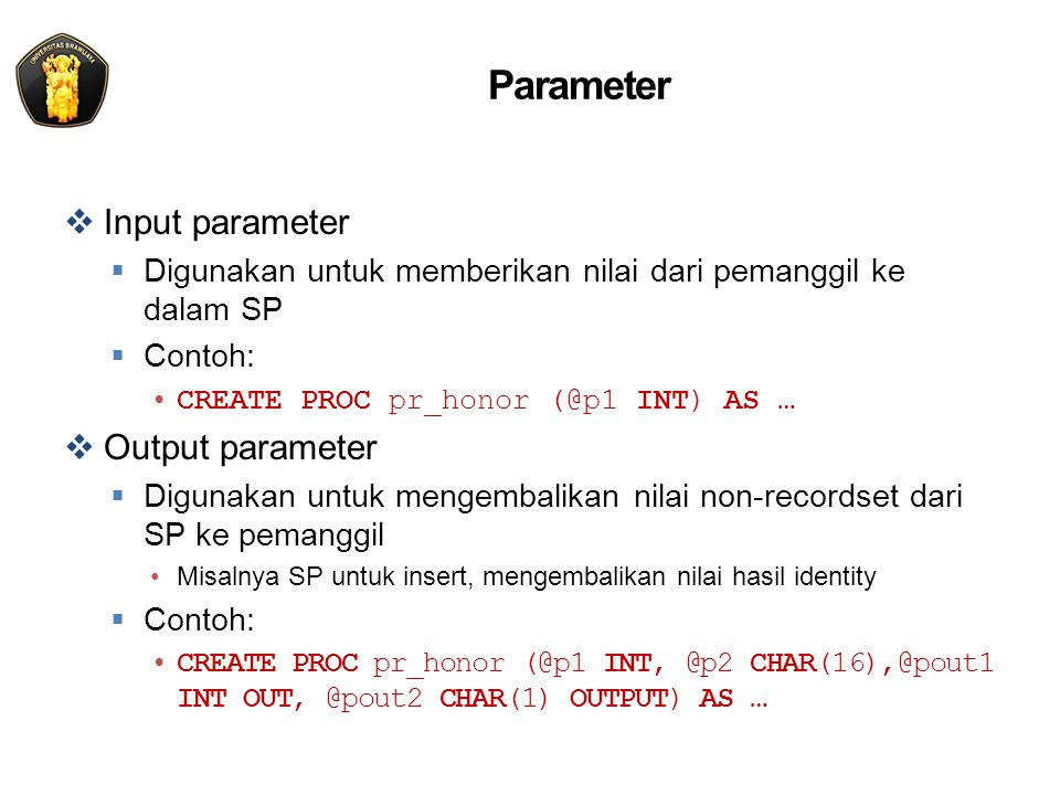 Parameter Input parameter Output parameter