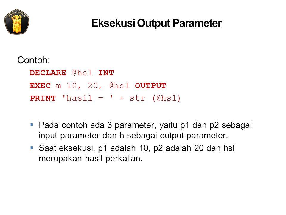 Eksekusi Output Parameter