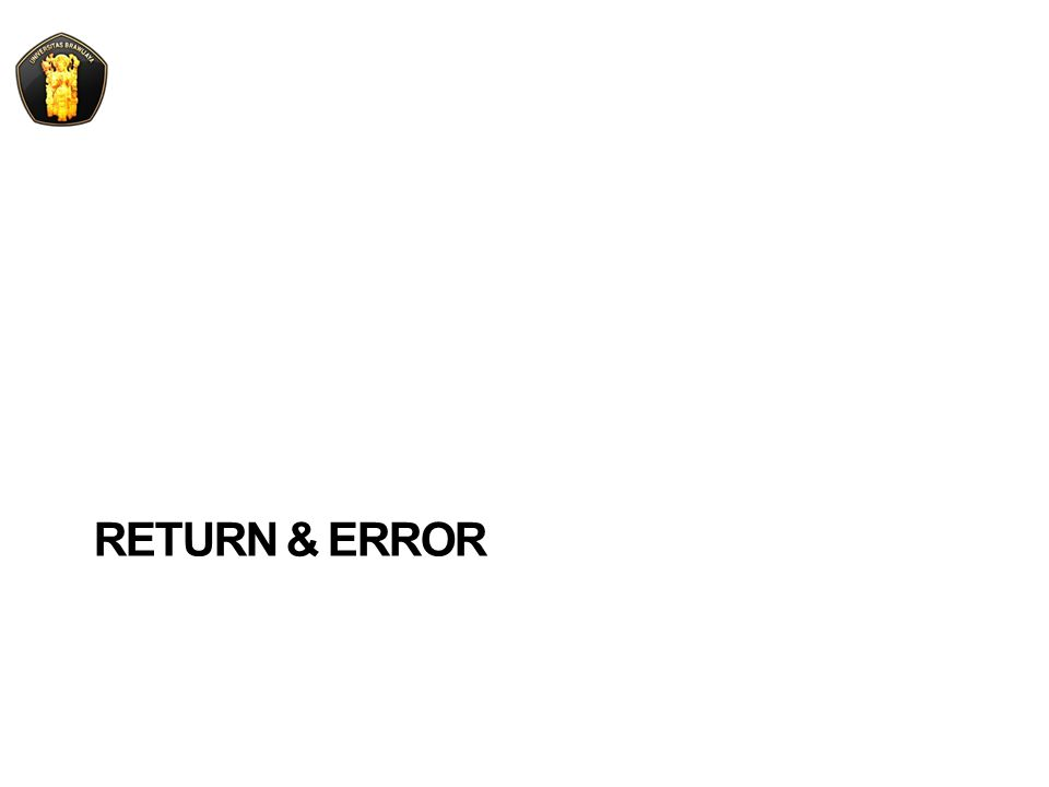 RETURN & ERROR