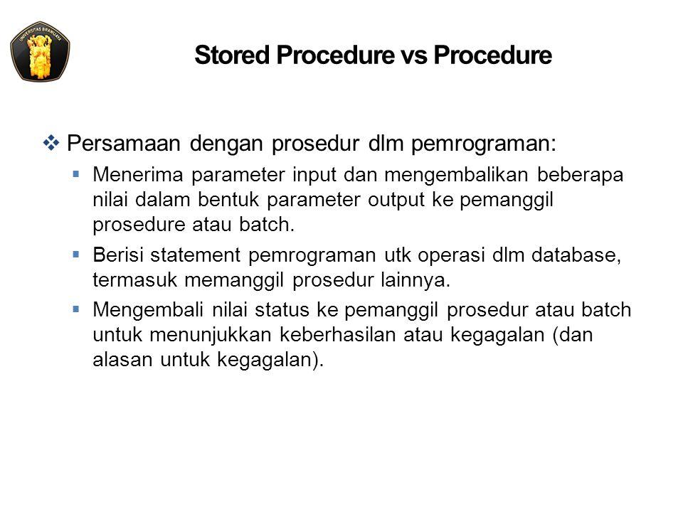 Stored Procedure vs Procedure