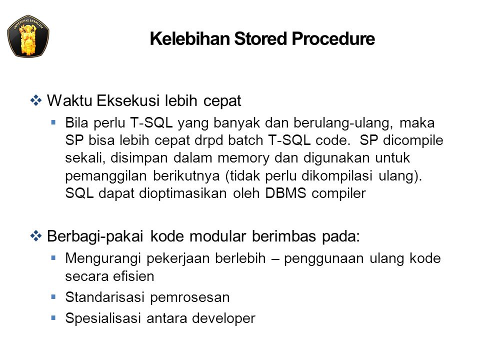 Kelebihan Stored Procedure