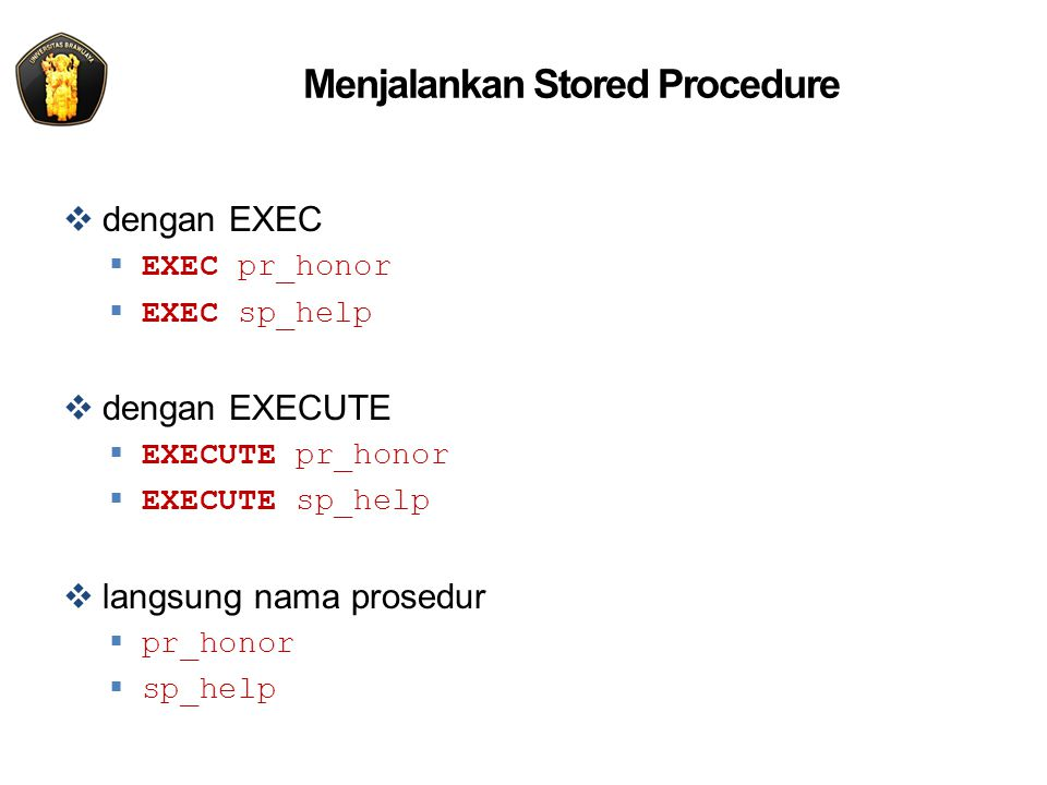 Menjalankan Stored Procedure