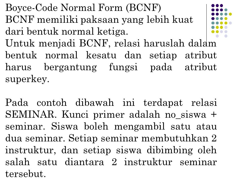 Boyce-Code Normal Form (BCNF)