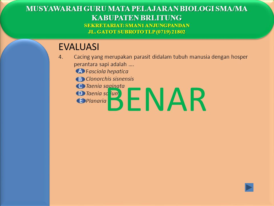 BENAR EVALUASI MUSYAWARAH GURU MATA PELAJARAN BIOLOGI SMA/MA
