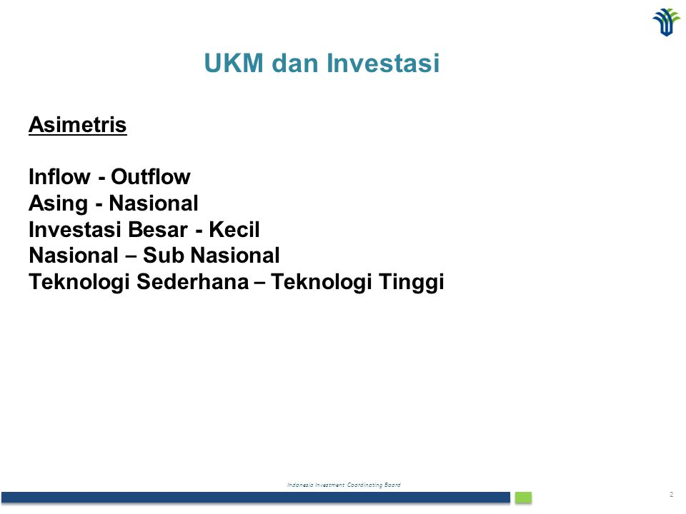 UKM dan Investasi Asimetris Inflow - Outflow Asing - Nasional