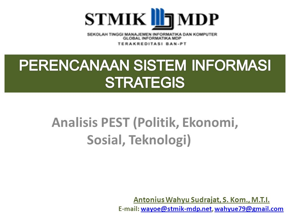 Analisis PEST (Politik, Ekonomi, Sosial, Teknologi)