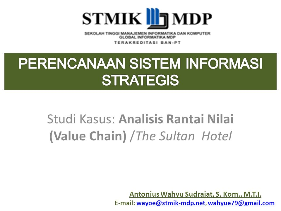 Studi Kasus: Analisis Rantai Nilai (Value Chain) /The Sultan Hotel