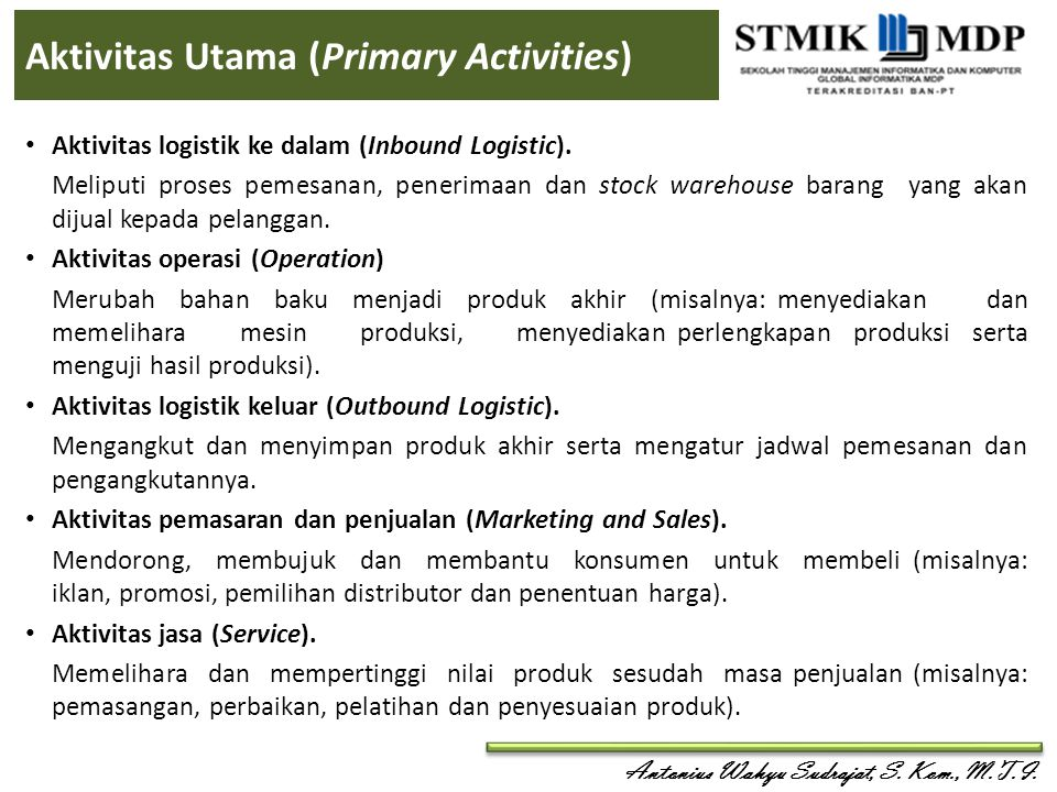 Aktivitas Utama (Primary Activities)
