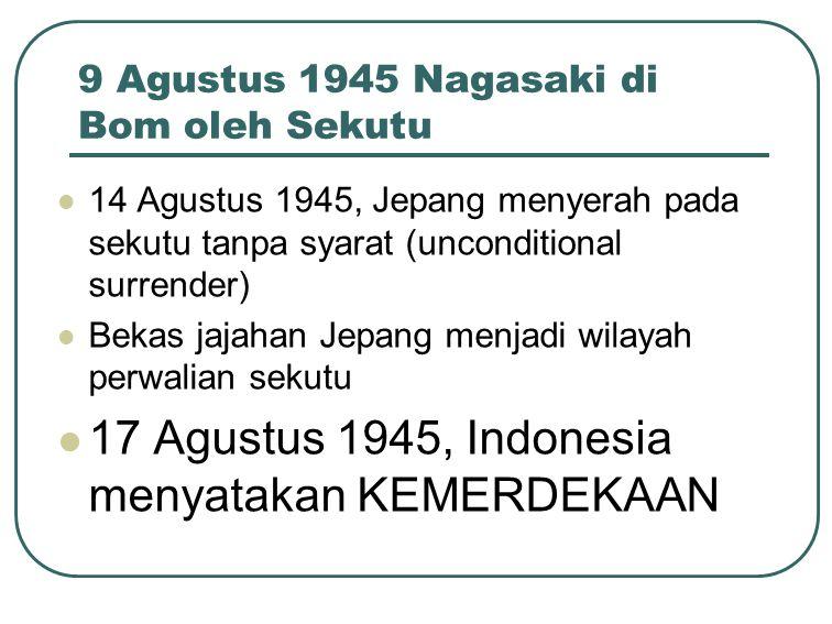 9 Agustus 1945 Nagasaki di Bom oleh Sekutu