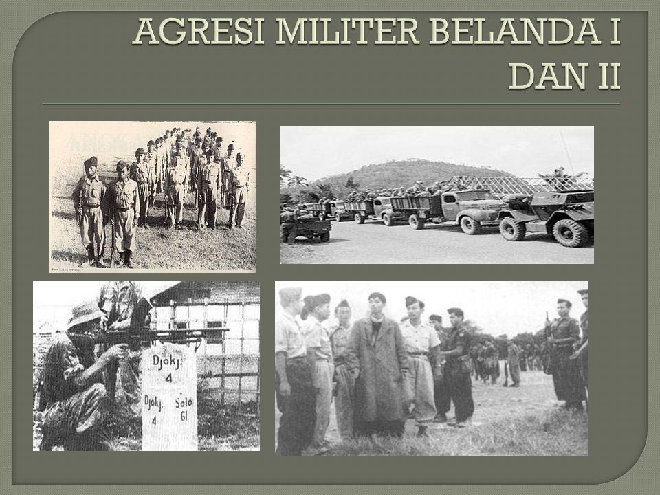 AGRESI MILITER BELANDA I DAN II