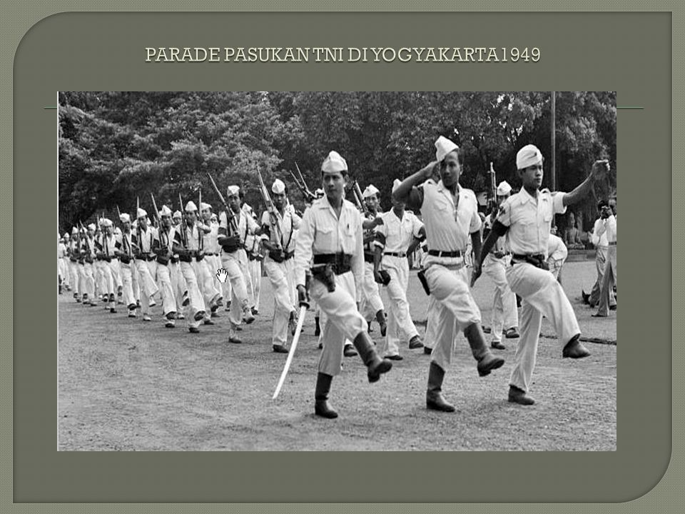 PARADE PASUKAN TNI DI YOGYAKARTA1949