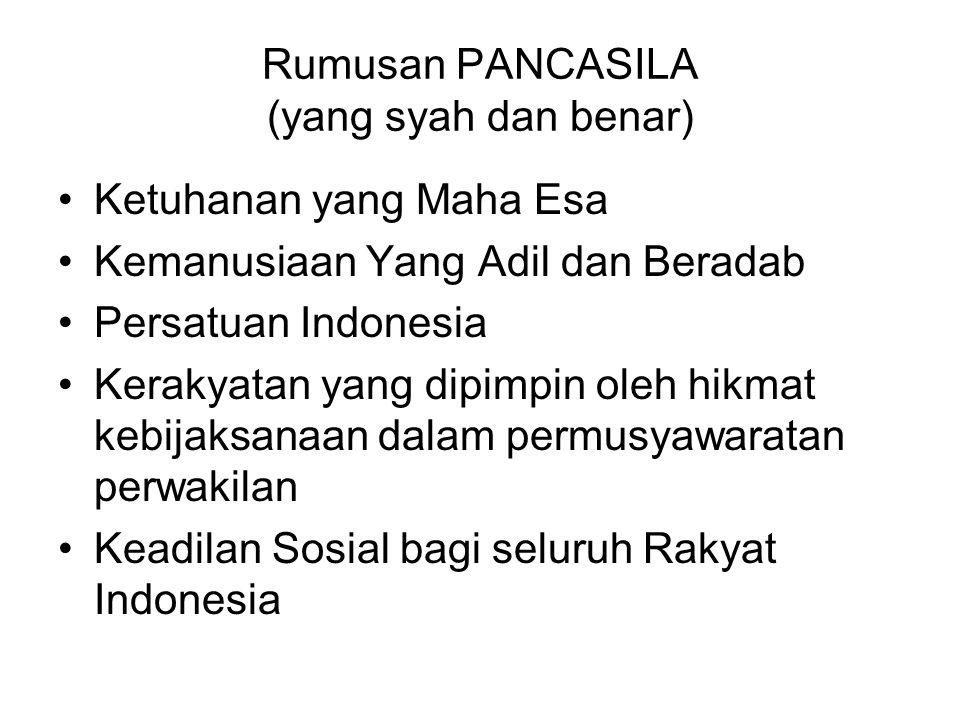 Rumusan PANCASILA (yang syah dan benar)