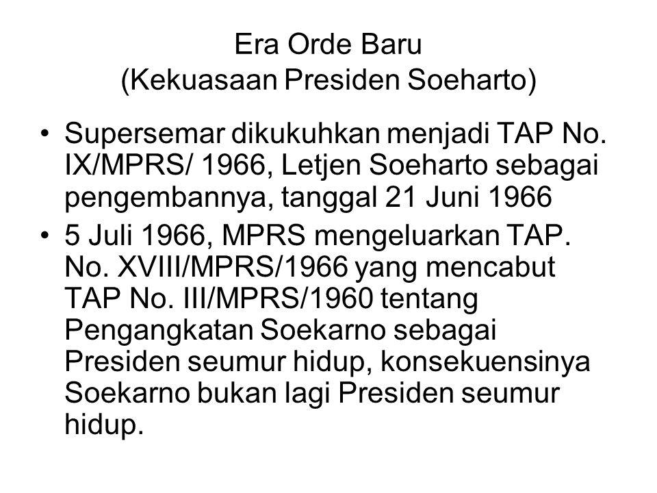 Era Orde Baru (Kekuasaan Presiden Soeharto)