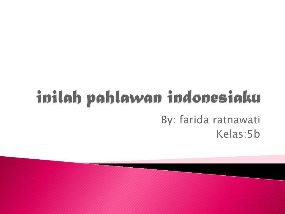 inilah pahlawan indonesiaku