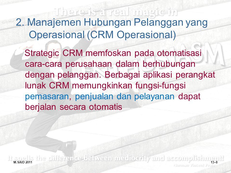 2. Manajemen Hubungan Pelanggan yang Operasional (CRM Operasional)