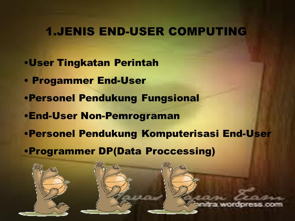 JENIS END-USER COMPUTING