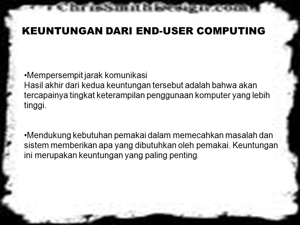 KEUNTUNGAN DARI END-USER COMPUTING