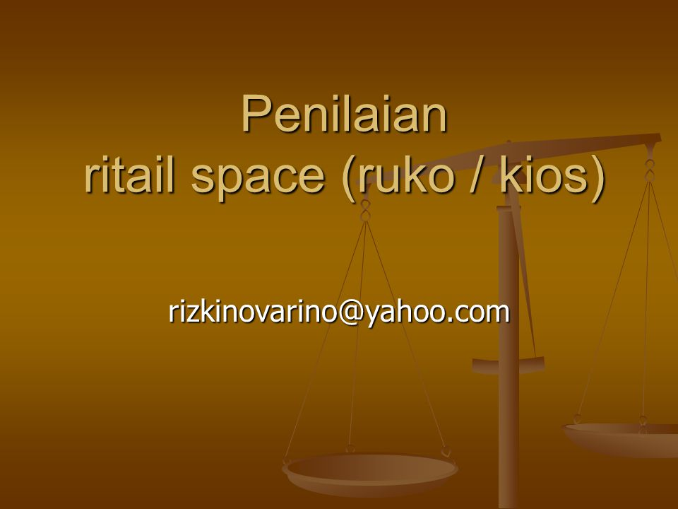 Penilaian ritail space (ruko / kios)