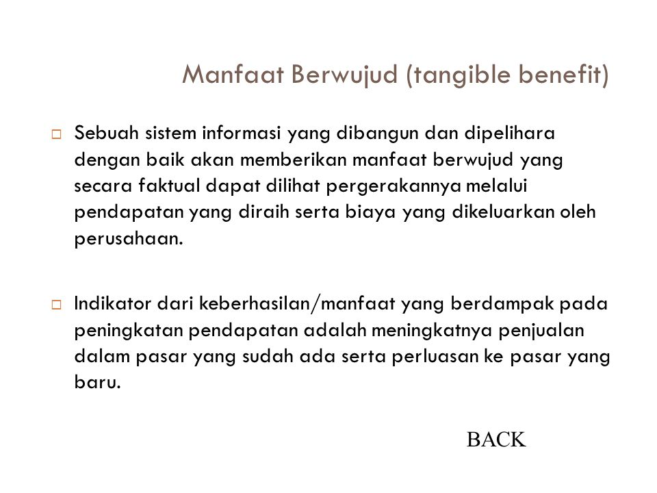 Manfaat Berwujud (tangible benefit)